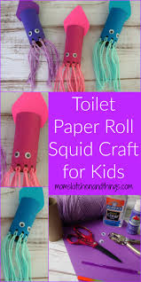 http momskitchenandthings com 2017 06 26 toilet paper roll squid