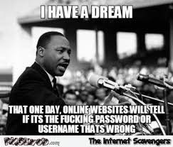 Meme Websites - i have a dream that websites funny meme pmslweb