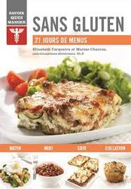 cuisine sans gluten livre livre sans gluten 21 jours de menus messageries adp