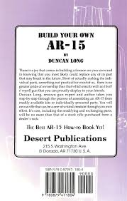 build your own ar 15 duncan long 9780879471804 amazon com books