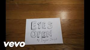 Open Taylor Swift Eyes Open Lyric Version Youtube