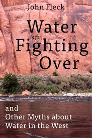 2017 colorado river summer reading and watch list water for colorado