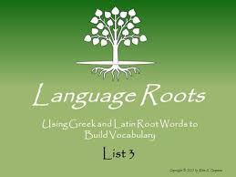 list of root words for using and root words to build vocabulary ppt