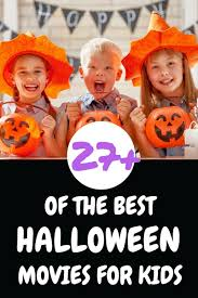the best halloween movies for kids your everyday family