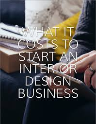 interior design business start up costs capella kincheloe want to know what you should be investing in to start your interior design business
