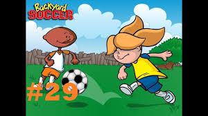 backyard soccer playthrough 29 the wanderer youtube