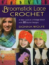 crochet broomstick lace broomstick lace crochet a new look at a vintage stitch with 20