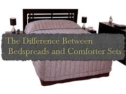 Difference Between Coverlet And Quilt The Difference Between Bedspreads And Comforter Sets