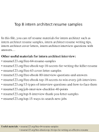 resume objectives for internships top8internarchitectresumesamples 150723081413 lva1 app6892 thumbnail 4 jpg cb 1437639306