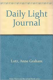 daily light devotional anne graham lotz daily light journal anne graham lotz 9780849957154 amazon com books
