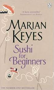sushi for beginners book sushi for beginners co uk marian keyes 9780140292817 books