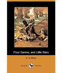 Floor Games by Floor Games And Little Wars Dodo Press Buy Floor Games And
