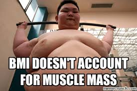 Muscle Memes - bmi doesn t account for muscle mass memes bmi calculator