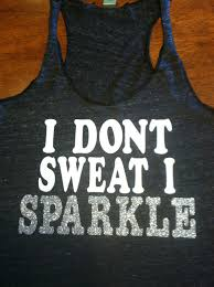 i don t sweat i sparkle tank i dont sweat i sparkle workout tank grey