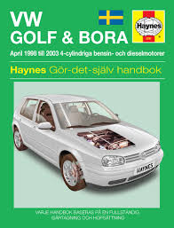 vw golf iv and bora 1998 2003 haynes repair manual svenske