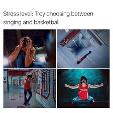 Musical Memes - stress level troy high school musical high school musical