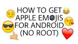 how to get ios emojis on android how to get ios 10 emojis on android no root endlessvideo