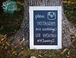 wedding instagram how to create an instagram wedding hashtag