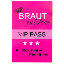 G Stige K Henhersteller Oblique Unique Braut Vip Pass I Team Braut Pass I Braut Security