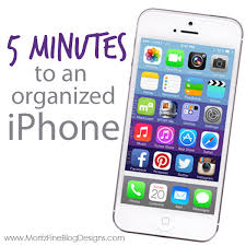 iphone organization in 5 minutes organizations phone and blog