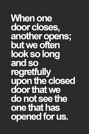 Closing The Barn Door by Best 20 Closed Doors Ideas On Pinterest Dont Be Sad Quotes