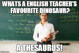 English Teacher Memes - english jokes imgflip