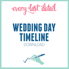 Downloadable Wedding Planner Creating A Wedding Day Timeline Every Last Detail