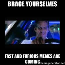 Fast Meme - fast and furious meme fast and furious 6 10 pics 23 fast and