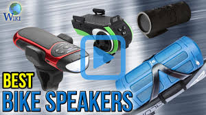 top 10 bike speakers of 2017 video review