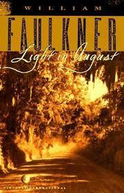 faulkner light in august light in august william faulkner biblioklept