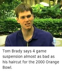 Bowl Haircut Meme - tom brady says 4 game suspension almost as bad as his haircut for