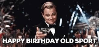 Happy Birthday Meme Gif - old man birthday gifs tenor