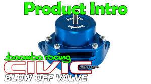 2016 honda civic blow off valve introduction boomba racing