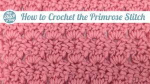 pattern of crochet stitches the primrose stitch crochet new stitch a day