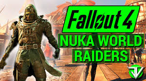 Fallout World Map by Fallout 4 New Nuka World Dlc Leaked Raider Gangs And Locations