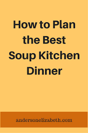 58 best soup kitchens images on pinterest christian living