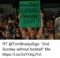 Football Season Meme - when does football season start rt 2nd sunday without football me