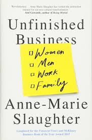 unfinished business women men work family amazon co uk anne