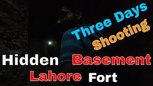 secret basement of lahore fort shahi qila three day shooting