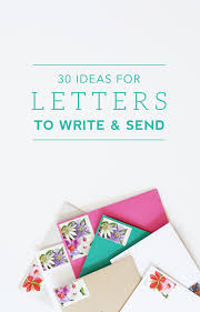 Ideas For Letters 30 Ideas For Letters To Write And Send Green Fingerprint
