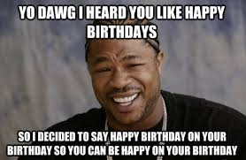 Funny Happy Bday Meme - funny happy birthday memes jokes trolls gifs collection
