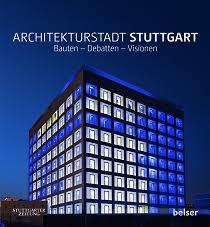 stuttgart architektur neue architektur in stuttgart www stuttgart fotos de