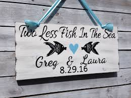 nautical wedding sayings rustic wedding sign nautical wedding decor gift two less