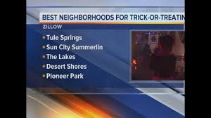 best neighborhoods for trick or treating in las vegas ktnv com