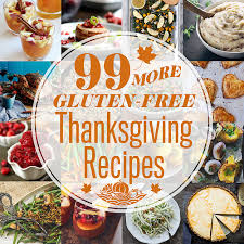 99 more gluten free thanksgiving recipes tasty yummies