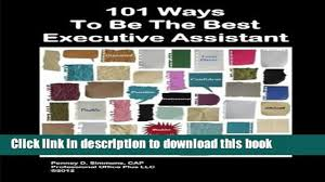 download 101 ways to be the best executive assistant free books