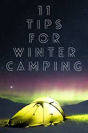 best 25 winter camping ideas on pinterest camping date cozy