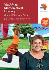 via afrika mathematical literacy grade 11 teacher u0027s guide printed