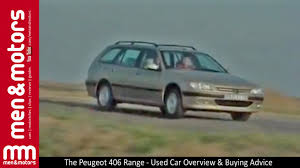 the peugeot family the peugeot 406 range used car overview u0026 buying advice youtube