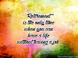 words for retirement cards retirement wishes for colleagues quotes and messages